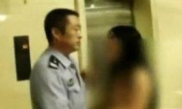 สาวจีนเซ็ง! ถอดเสื้อเปลือยอก ไล่ปล้ำตำรวจ