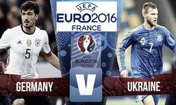 """วิเคราะห์ฟุตบอลยูโร 2016 กลุ่มซี """"เยอรมนี - ยูเครน"""""""