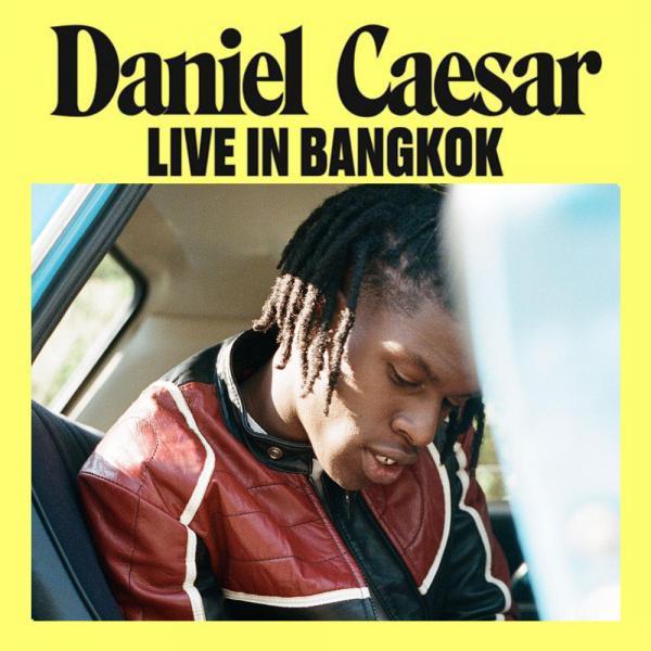 Daniel Caesar RB Star ที่จะมาเล่นคอนเสิร์ตด้วยเสียงสวรรค์ให้เราฟังกลางปีนี้